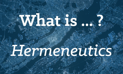 What is Hermeneutics?